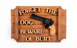 "BURT REYNOLDS ""BEWARE"" SIGN"