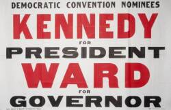 JOHN F. KENNEDY 1960 CAMPAIGN POSTERS